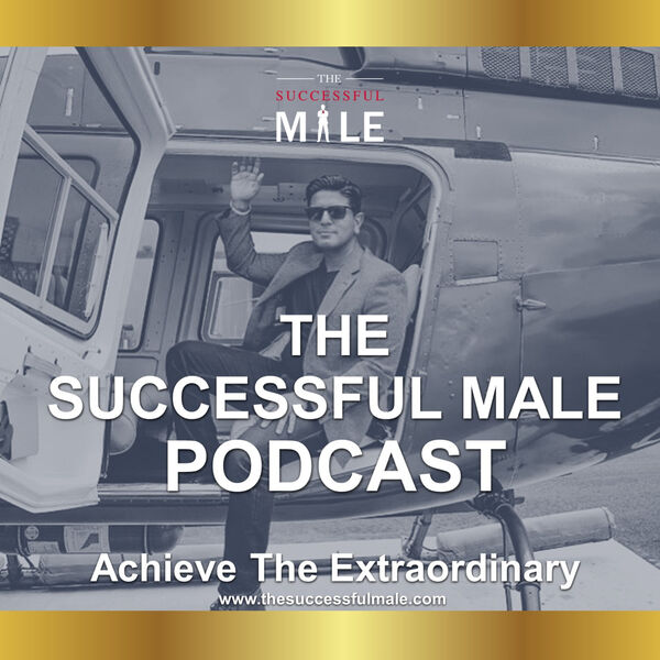 The Successful Male Podcast