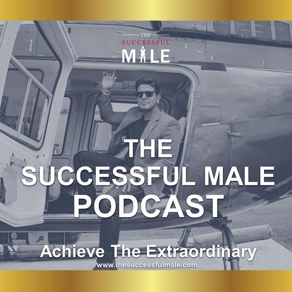 The Successful Male Podcast