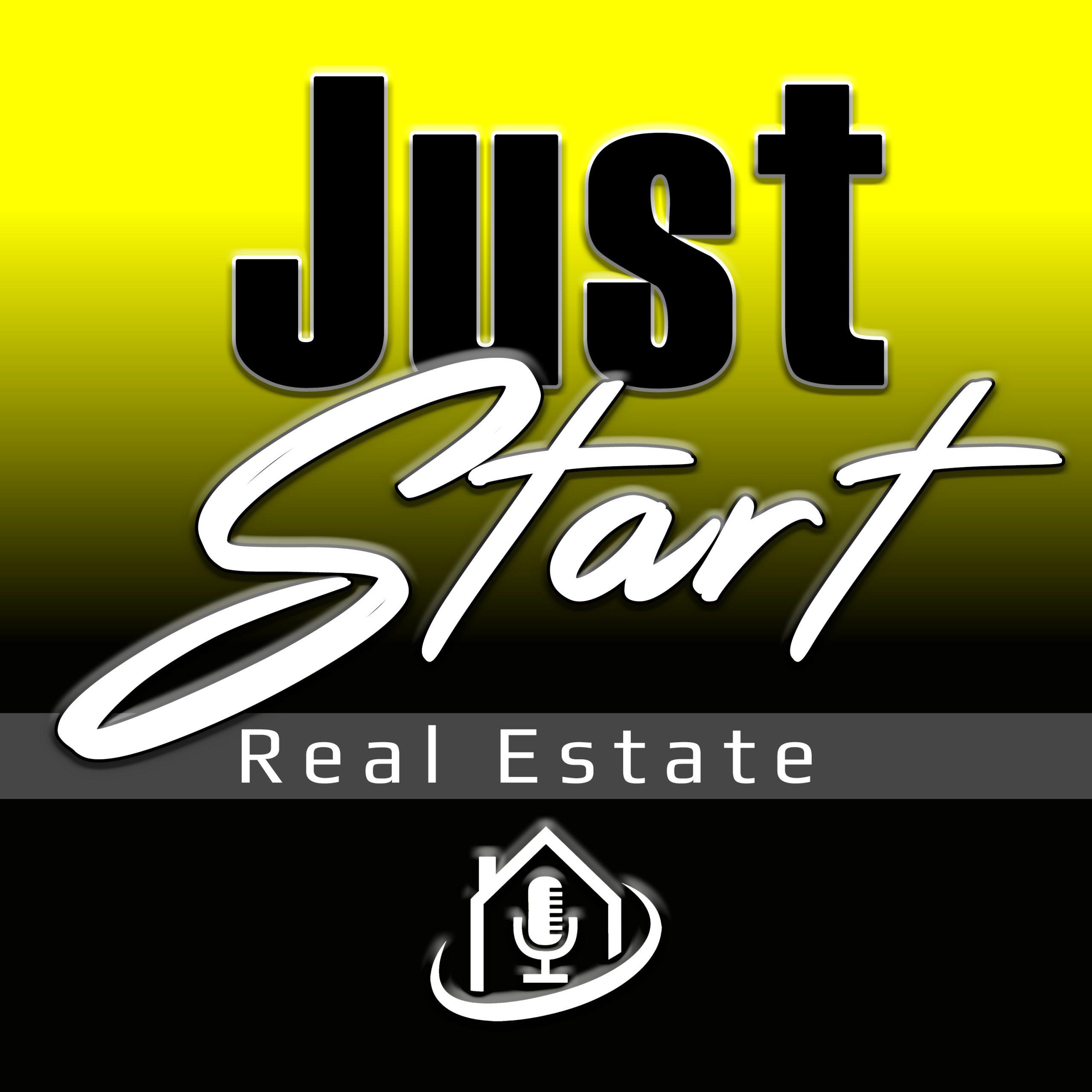 Just Start Real Estate